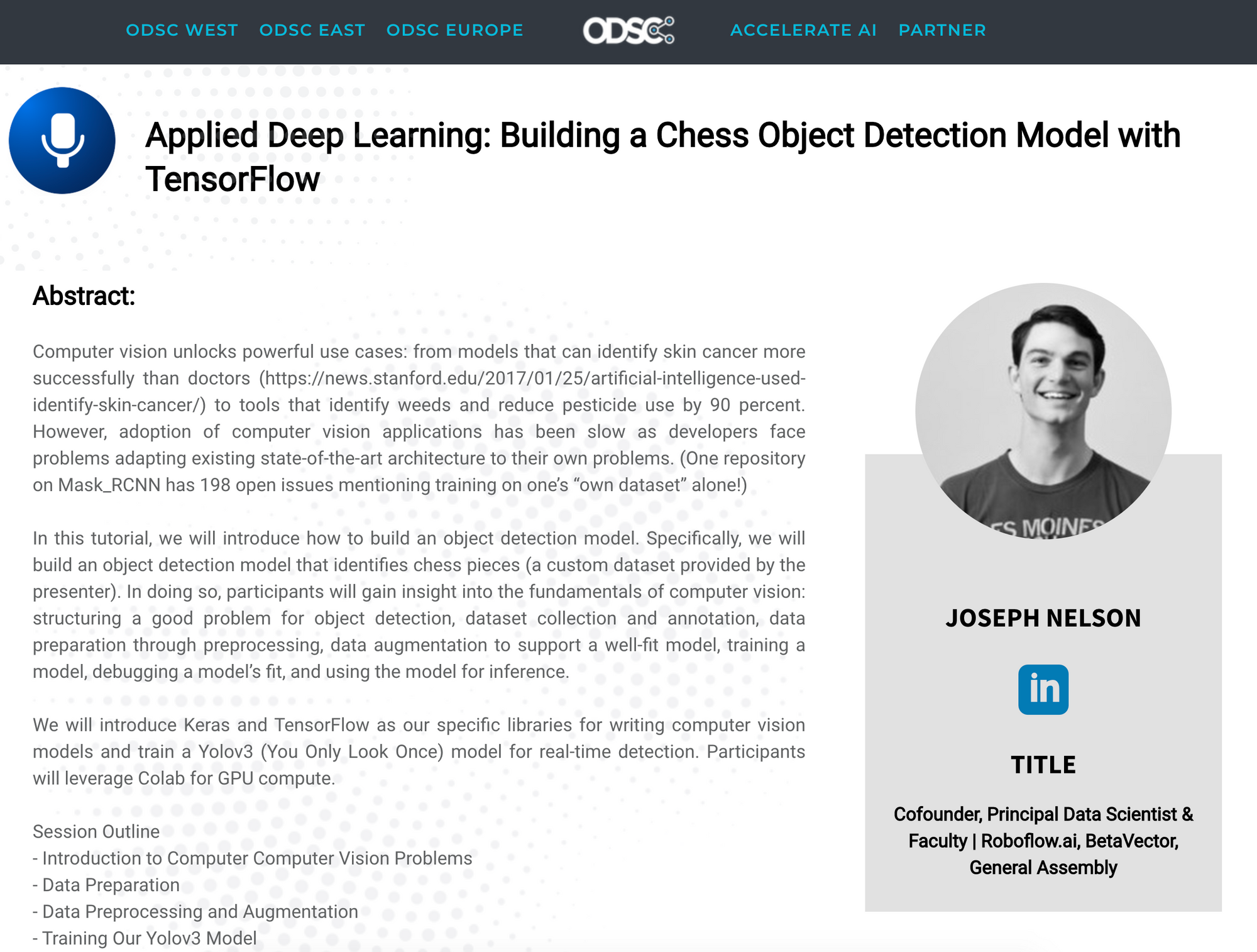 Applied Deep Learning: Building a Chess Object Detection Model with Tensorflow. Joseph Nelson, Cofounder, Principal Data Scientist & Faculty | Roboflow.ai